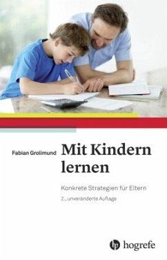 Mit Kindern lernen - Grolimund, Fabian