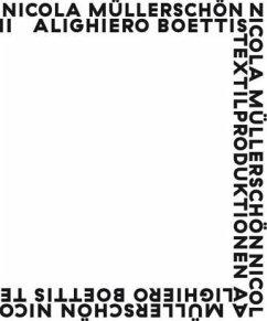 Alighiero Boettis Textilproduktionen - Müllerschön, Nicola