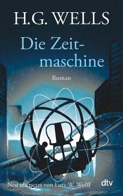 Die Zeitmaschine - Wells, H. G.