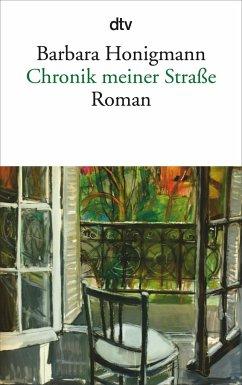 Chronik meiner Straße - Honigmann, Barbara
