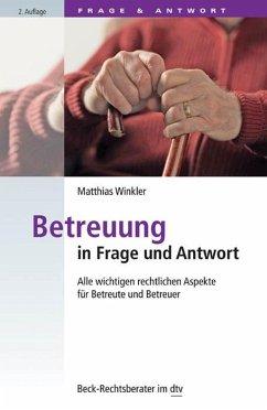 Betreuung in Frage und Antwort - Winkler, Matthias