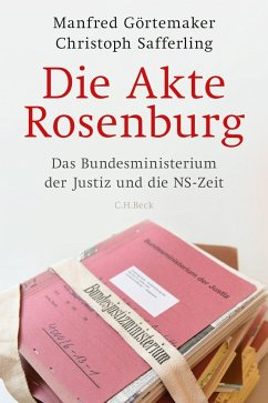 9783406697685 - Görtemaker, Manfred; Safferling, Christoph J. M.: Die Akte Rosenburg - Buch