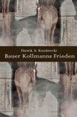 Bauer Kollmanns Frieden