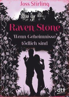 Raven Stone - Wenn Geheimnisse tödlich sind - Stirling, Joss