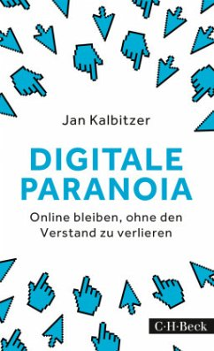 Digitale Paranoia - Kalbitzer, Jan