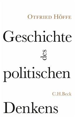 Geschichte des politischen Denkens - Höffe, Otfried