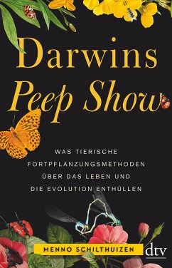 Darwins Peep Show - Schilthuizen, Menno