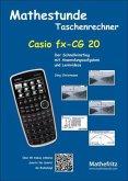 Mathestunde Taschenrechner - Casio fx-CG 20