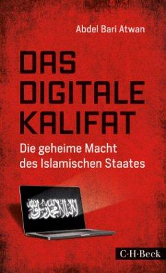 Das digitale Kalifat - Atwan, Abdel B.