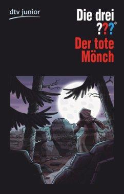 Der tote Mönch / Die drei Fragezeichen Bd.134 - Sonnleitner, Marco
