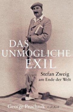 Das unmögliche Exil - Prochnik, George