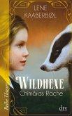 Chimäras Rache / Wildhexe Bd.3