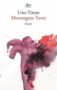 Montaignes Turm - Timm, Uwe