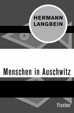 Menschen in Auschwitz - Langbein, Hermann