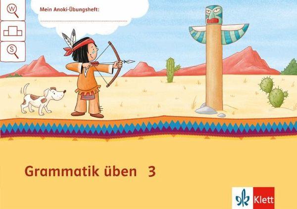 Mein Indianerheft Grammatik üben Arbeitsheft 3 Schuljahr