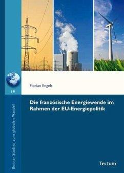 Die französische Energiewende im Rahmen der EU-Energiepolitik
