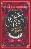 Vorsicht Stufe! / Weiße Magie Bd.2