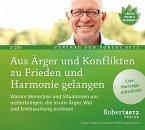 Aus Ärger und Konflikten zu Frieden und Harmonie gelangen, 2 Audio-CDs