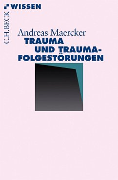 Trauma und Traumafolgestörungen - Maercker, Andreas