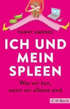 Ich und mein Spleen - Jimenez, Fanny