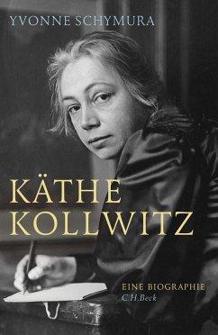 Käthe Kollwitz - Schymura, Yvonne