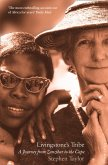 Livingstone's Tribe: A Journey From Zanzibar to the Cape (eBook, ePUB)