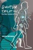 Quantum Evolution: Life in the Multiverse (eBook, ePUB)