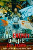 The Energy of Life: (Text Only) (eBook, ePUB)