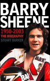 Barry Sheene 1950-2003: The Biography (Text Only) (eBook, ePUB)