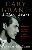 Cary Grant: A Class Apart (Text Only) (eBook, ePUB)