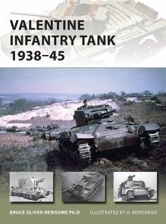 Valentine Infantry Tank 1938-45 (eBook, PDF) - Newsome, Bruce