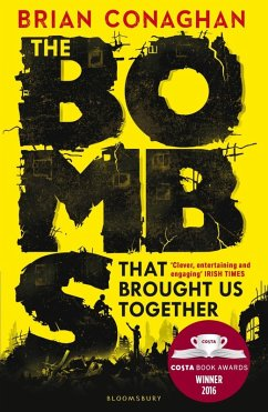 The Bombs That Brought Us Together (eBook, ePUB) - Conaghan, Brian