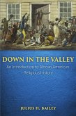 Down in the Valley (eBook, ePUB)