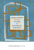 Sarah Coakley and the Future of Systematic Theology (eBook, ePUB)