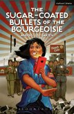 The Sugar-Coated Bullets of the Bourgeoisie (eBook, PDF)