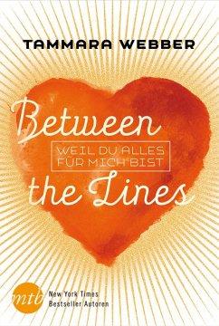 Weil du alles für mich bist / Between the Lines Bd.4 (eBook, ePUB) - Webber, Tammara