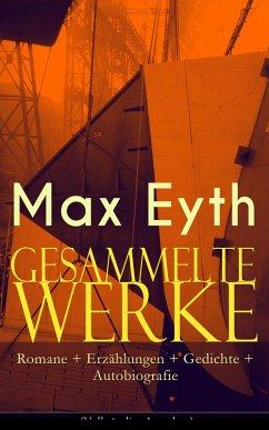 Gesammelte Werke: Romane + Erzählungen + Gedichte + Autobiografie (eBook, ePUB)