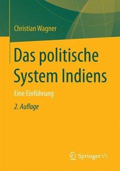 Das politische System Indiens (eBook, PDF) - Wagner, Christian