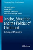 Justice, Education and the Politics of Childhood (eBook, PDF)