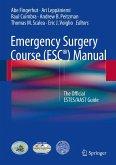 Emergency Surgery Course (ESC®) Manual (eBook, PDF)