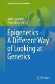 Epigenetics - A Different Way of Looking at Genetics (eBook, PDF)