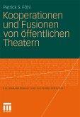Kooperationen und Fusionen von öffentlichen Theatern (eBook, PDF)