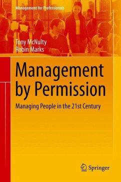 Management by Permission (eBook, PDF) - McNulty, Tony; Marks, Robin