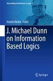 J. Michael Dunn on Information Based Logics (eBook, PDF)
