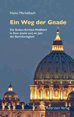 Der Weg der Gnade (eBook, ePUB) - Merkelbach, Heiko