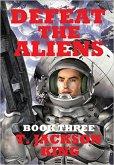 Defeat The Aliens (Escape Series, #3) (eBook, ePUB)