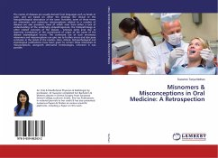 Misnomers & Misconceptions in Oral Medicine: A Retrospection