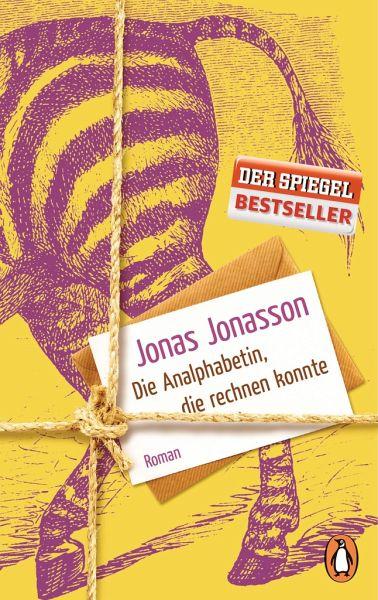 Die Analphabetin, die rechnen konnte - Jonasson, Jonas