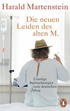 Die neuen Leiden des alten M. - Martenstein, Harald