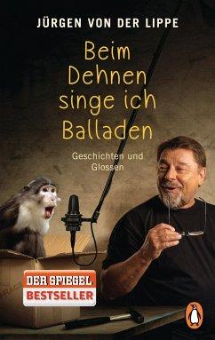 Beim Dehnen singe ich Balladen - Lippe, Jürgen von der